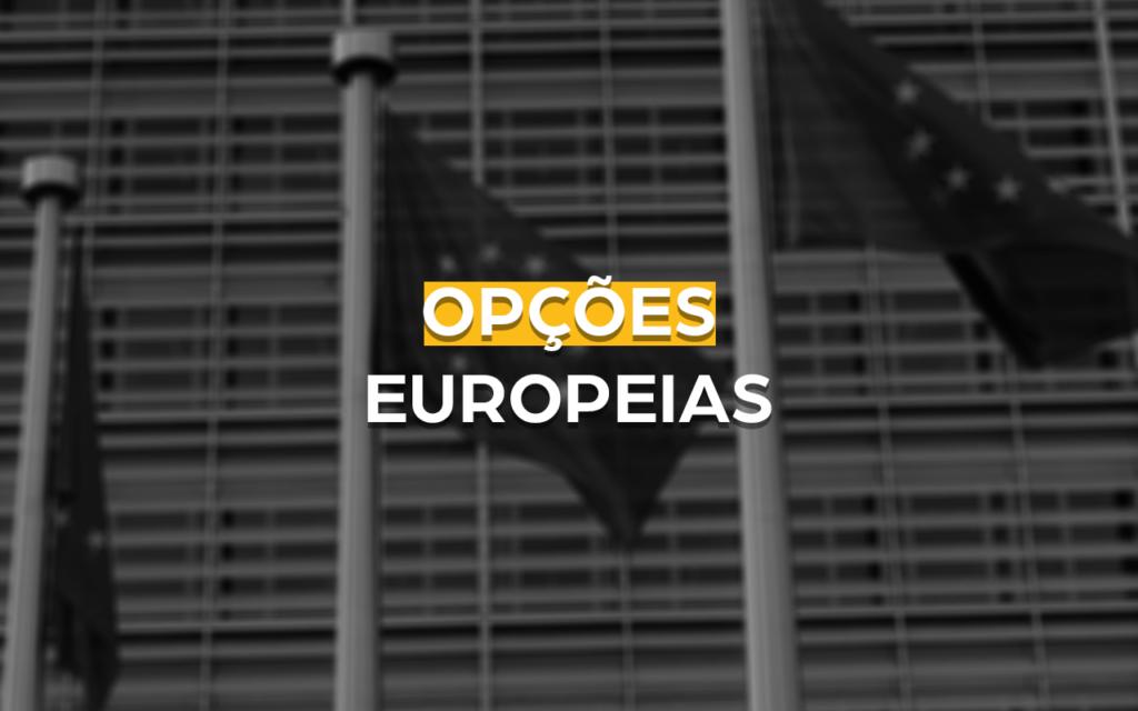 tipos de opções europeias